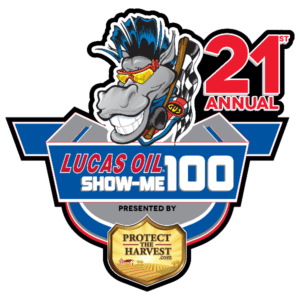 21st Annual Lucas Oil Show-Me 100 presented by ProtectTheHarvest.com, 1 Week Away!